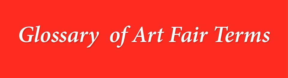 Art Fair Glossary